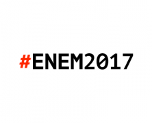 Enem 2017 – Exame Nacional do Ensino Médio